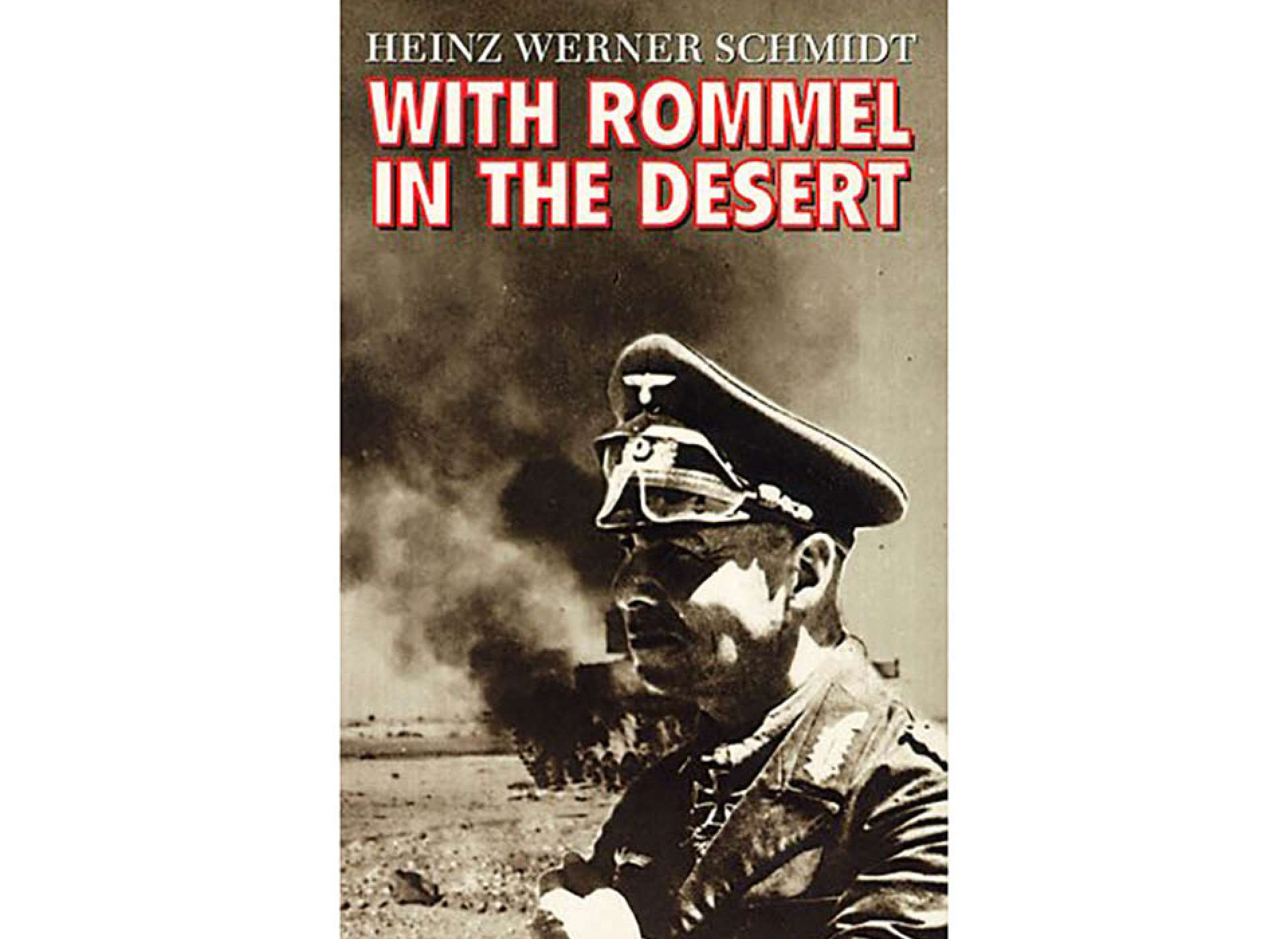 With Rommel in the Desert. Courtesy of Amazon.com
