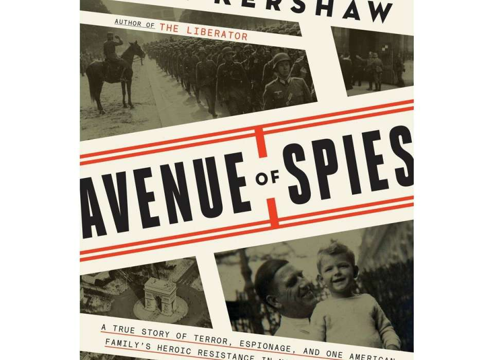 Cover of Alex Kershaw's book Avenue if Spies