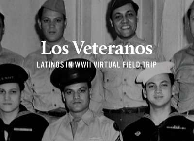 Los Veteranos Virtual Field Trip